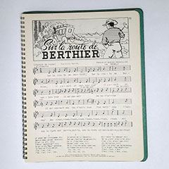 Score and lyrics of the song Sur la route de Berthier from Father Charles-Émile Gadbois collection of songs La Bonne Chanson.