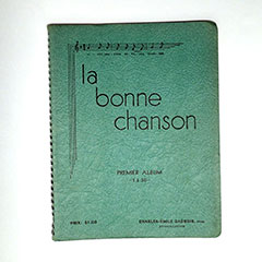 La Bonne Chanson (meaning good songs), a collection of songs by Father Charles-Émile Gadbois. The cover is green.